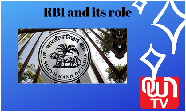 RBI and its role