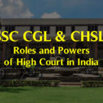 How does a High Court in India work? Organisation, Powers, Jurisdiction