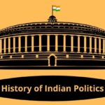 Polity Thursday – History of Indian Politics
