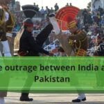 The outrage between India and Pakistan